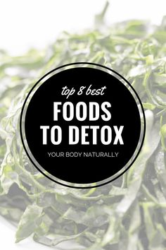 8 Foods to Detox Your Body Natural Liver Detox, Liver Detox Cleanse, Detox Your Liver, Detox Diet Plan, Detox Your Body, Body Cleanse, Body Reset, Detox Juice Recipes, Cleanse Recipes