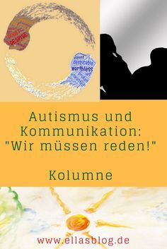 "Kolumne der Autistin Birke Opitz-Kittel auf ""Ellas Blog"" www.ellasblog.de"