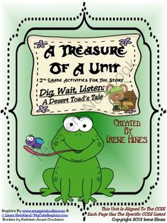 Treasures ~A Treasure Of A Unit For Grade~Dig,Wait,Listen:Desert Toad's Tale Common Core Activities, Book Activities, Officer Buckle And Gloria, Treasures Reading, African American Inventors, Frog Theme, Vocabulary Practice, Thematic Units, Graphic Organizers