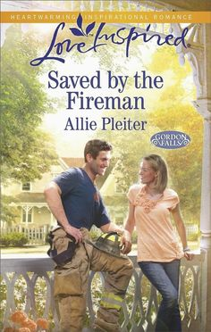 Saved by the Fireman by Allie Pleiter