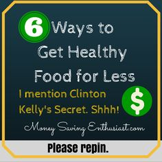 6 Ways to Get Healthy Food Ideas ~ Please repin! #money #saving #tips http://www.clarkhoward.com/news/clark-howard/health-health-care/6-ways-get-healthy-food-less/njT2h/
