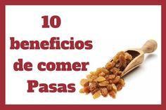 10 beneficios de comer Pasas