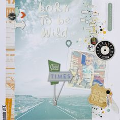 Born to be Wild by Ana Garcia for @scrapaddictes