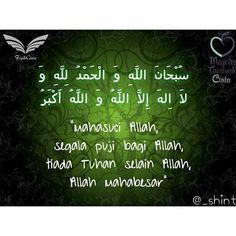 Sahabatku muslim/ah diriwayatkan oleh Imam Muslim dari Samurah bin Jundab terdapat 4 kalimat dzikir yang dicintai Allah yaitu; Subhanallah (Mahasuci Allah) Alhamdulillah (Segala puji bagi Allah) Laa ilaha ilallah (Tiada Tuhan yang berhak disembah selain Allah) Allahu Akbar (Allah Mahabesar).  Dari Abu Said Al Khudri dan Abu Hurairah bahwasanya Rasulullah shallallahu alaihi wa sallam bersabda Sesungguhnya Allah telah memilih empat perkataan: subhanallah (Maha suci Allah) dan alhamdulillah…