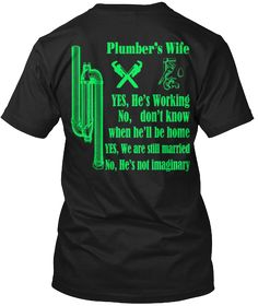 Plumber's wife -Limited Edition | Teespring
