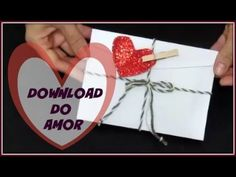 DIY/PRESENTE DIA DOS NAMORADOS/CARTINHA DO AMOR/LETICIA ARTES