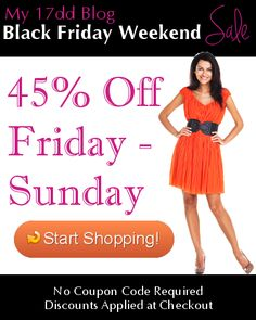 Skip the cold and the long lines and get your Black Friday deal at the 17dd Blog now through Sunday! 45% off all weight loss products! Start your 2014 off right!