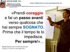 AUTOSTIMA - fai un passo avanti - una frase del coach motivazionale Giancarlo Fornei (1 agosto 2016)