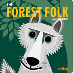 *Coming soon* in the Mibo board book series: The Forest Folk