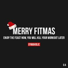 Merry Fitmas! Enjoy the feast now you will kill your workout later. Christmas Sale - 20% OFF: http://ift.tt/2tAqE8O