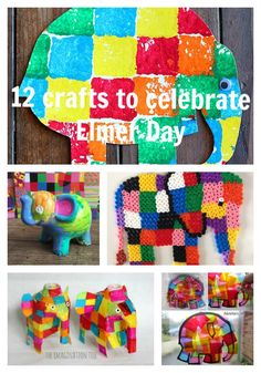 12 crafts to celebrate Elmer Day