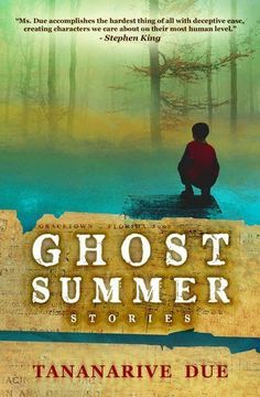 Ghost Summer: Stories by Tananarive Due | LibraryThing