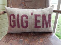 Texas A&M Aggies GIG 'EM Aggie Pillow Collegiate Decor Burlap Decorative Throw Pillow Custom Color Available Gift Home Decor by TakeFlyteFarm on Etsy https://www.etsy.com/listing/232533724/texas-am-aggies-gig-em-aggie-pillow