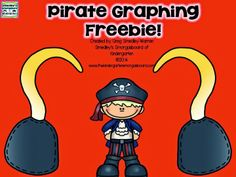 A Kindergarten Smorgasboard Pirate Graphing Freebie! (If you don't have cubes, just print the pictures and put them in a bag and they grab one out, graph it, return the picture to the bag and repeat!)