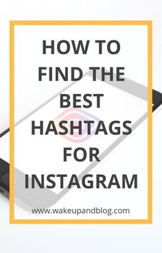 If you want more liked and followers on Instagram you need to use the right hashtags. Click to read our tips on finding the best hashtagd for Insatragm | How to find the best hashtags on Instagram | Blogging Tips | Bloggers | Social Media Tips