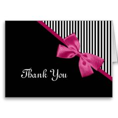 A chic pink and black thank you card with trendy black and white stripes and a girly dark pink ribbon tied into a cute bow. Flat printed image, not actual bow. Thank You Postcards, Thank You Note Cards, Custom Thank You Cards, Pink Graduation Party, Bow Wallpaper, Ribbon Cards, Diy Cards, Handmade Cards, Business Card Design