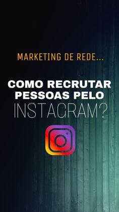 64fa39b2a6 Você que desenvolve Marketing de Rede (Marketing Multinível) Veja como Você  pode automatizar o seu instagram para Atrai e Recrutar Pessoas Online .
