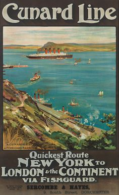 Cunard Line - Quickest route - New York to London & the Continent via Fishguard - illustration : Odin Rosenvinge -