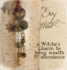 "Talisman, ""Easy Street"",  a witch's charm to attract money."
