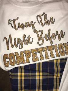 Pajama Set - 'Twas The Night Before Competition (in Navy and Gold Glitter)/ Adult and Youth Sizes Av Cheer Team Gifts, Dance Team Gifts, Cheer Mom Shirts, Cheer Camp, Cheer Coaches, Cheerleading Gifts, Cheer Dance, Cheer Bows, Basketball Gifts