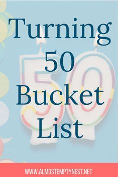 bucket list bujo Turning 50 Bucket List: 50 Things to Learn, Accomplish, and Experience Before I Turn Mom Birthday Crafts, Moms 50th Birthday, 80th Birthday Gifts, Birthday Woman, Birthday Quotes, Birthday Ideas, Birthday Bash, Turning 50 Quotes, Bucket List Ideas For Women