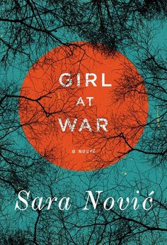 Girl at War by Sara Novic and 21 Other Spring Books We Can't Wait to Read