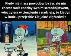 squidward is lowkey the most depressed being I could ever imagine lmao hahah, he's literally him:😑⁠ ⁠ ⁠ ⁠ ⁠ ⁠ ˙⁠ ˙⁠ ˙⁠ Very Funny Memes, Wtf Funny, Taurus Memes, Sad Texts, Funny Mems, Spongebob Memes, Wattpad, Best Memes, Really Funny