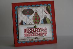 Merry & Type by MARY ROSS - Cards and Paper Crafts at Splitcoaststampers
