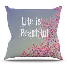 East Urban Home Life is Beautiful by Rachel Burbee Outdoor Throw Pillow