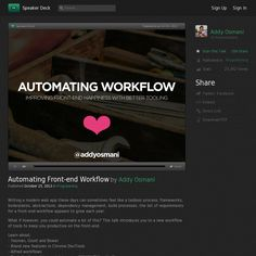 Automating Front-end Workflow by Addy Osmani