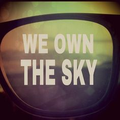 We Own the Sky #m83