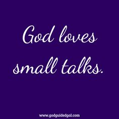 Small Talks Talk A Lot, Give It To Me, How To Get, Prayer Times, Mixed Emotions, Thank You Lord, Small Talk, Sweet Messages, In Writing