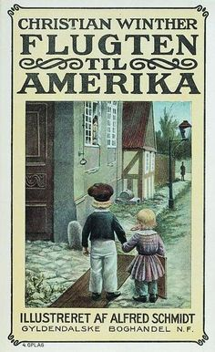 File:Flugten til Amerika by Alfred Schmidt. Childhood Toys, Childhood Memories, Lent, Schmidt, My Dad, My Friend, Scandinavian, Dads, Card Making