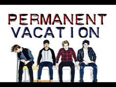 5sos Permanent Vacation Lyrics Pictures Holy Ffuuucccc