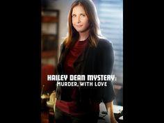 Hailey Dean Mystery Murder With Love | Hallmark Movie Channel 2016 - YouTube