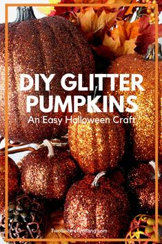 DIY Glitter Pumpkins - an Easy Halloween Craft! It is so easy to turning boring fake pumpkins into these glamorous Fall decorations. We have all the directions you'll need to make pumpkins just like this for your house. Pin this fun Halloween project for later and follow us for more great Halloween crafts. #EasyHalloweenCrafts #HalloweenCraft #HalloweenCrafts