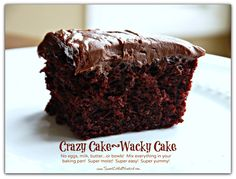CRAZY CAKE, also known as Wacky Cake - No Eggs, Milk, Butter,Bowls or Mixers!!!  Crazy Moist & Good!!!