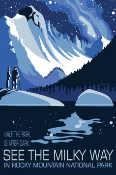 Half the park is after dark, See the Milky Way in Rocky Mountain National Park by Tyler Nordgren