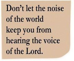 Distractions and noise are certainly our lot, in this world, that leads to confusion, be on guard so you may find silence to hear His voice Faith Quotes, Bible Quotes, Me Quotes, Bible Verses, Salvation Scriptures, Blessed Quotes, Cool Words, Wise Words, Good Morning Song