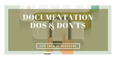 Do's and Don'ts of OT Documentation