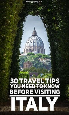 30 Travel Tips You Need To Know Before Visiting Italy - Hand Luggage Only…