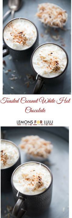 This creamy white hot chocolate is life changing!  It's lusciously rich with the nutty taste of toasted coconut! lemonsforlulu.com SweetSwaps SplendaSweeties AD