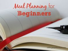 Read the first step in meal planning for beginners. You won't find an actual meal plan in this post, but hopefully be encouraged to start one!