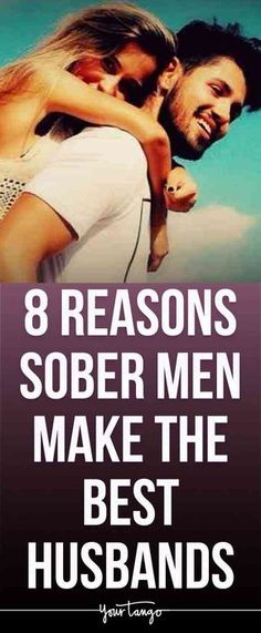 Here's why sober guys make the best husbands