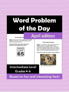 Word Problem of the Day for April - 30 word problems, one for each day of the month. Each problem is based on a historical connection to the date. Cross-curricular with practice of many math skills. Fun for grades 4-6.