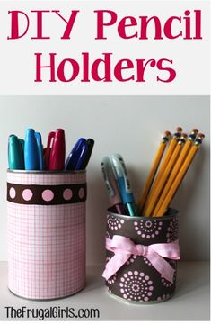 Quick and Easy DIY Pencil Holders! ~ from TheFrugalGirls.com #crafts #organizing