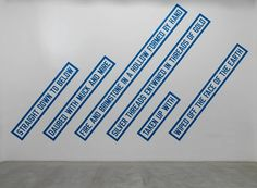DAUBED WITH MUCK AND MIRE, 1988, Lawrence Weiner, © Lawrence Weiner