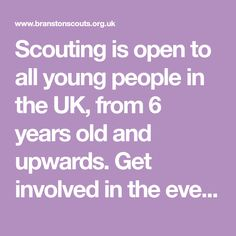 Scouting is open to all young people in the UK, from 6 years old and upwards. Get involved in the everyday adventure! #SkillsForLife 6 Year Old, Scouting, Young People, Life Skills, About Uk, Adventure, Boys, Baby Boys, Fairytail