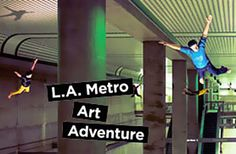 """""""L.A. Metro Art Adventure"""" @ Pershing Square, Downtown Los Angeles (Los Angeles, CA)"""