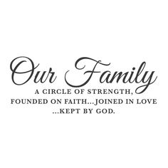"Wall Quotes Wall Decals - ""Our Family, A Circle of Strength"""